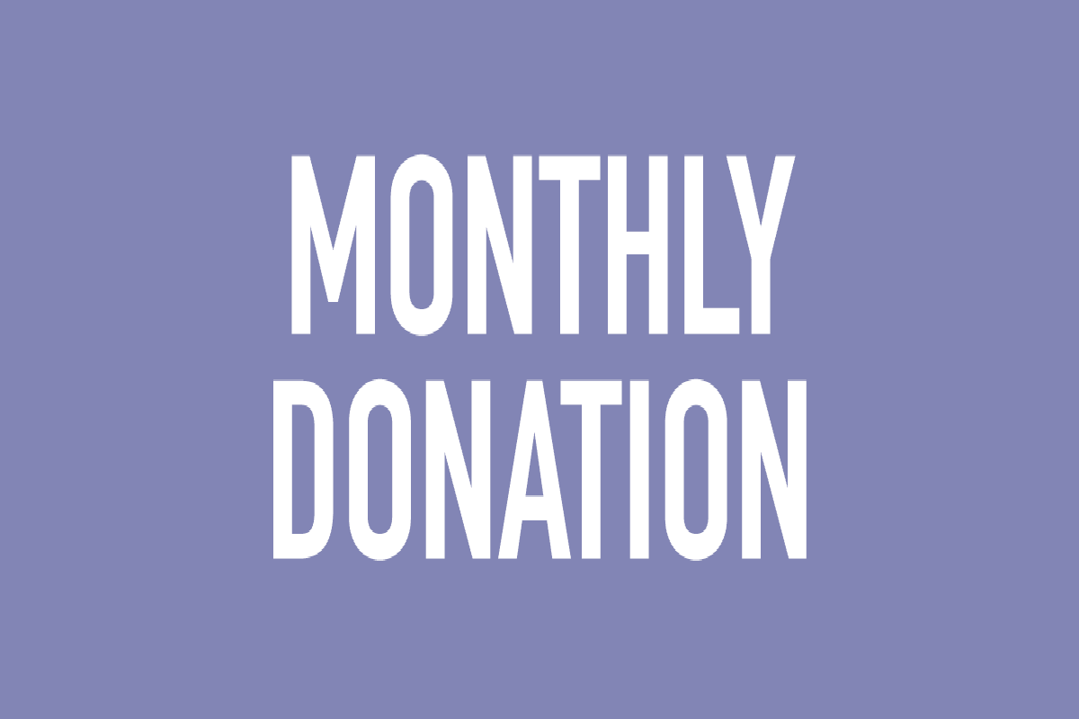 Give a Monthly Donation