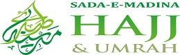 Sada E Madina Hajj & Umrah
